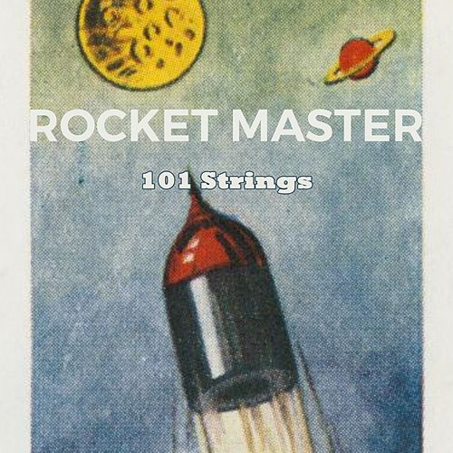 Rocket Master by 101 Strings Orchestra