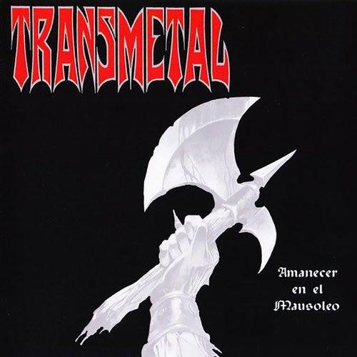Amanecer en el Mausoleo de Transmetal