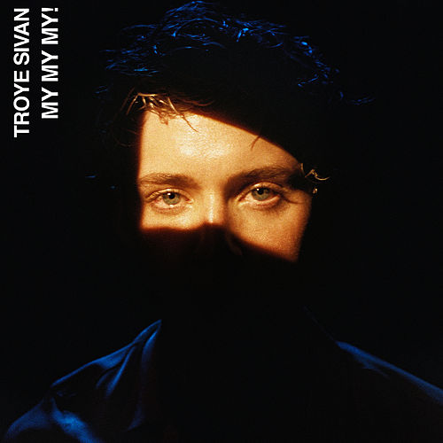 My My My! (Remixes) by Troye Sivan