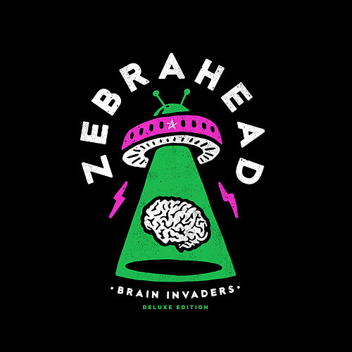 Brain Invaders (Deluxe Edition) de Zebrahead
