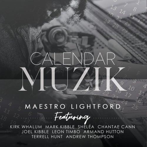Calendar Muzik by Maestro Lightford