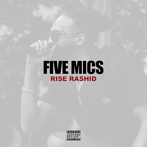 Five Mics de Rise Rashid