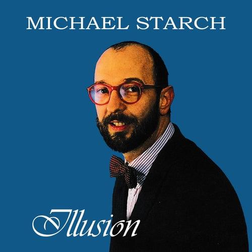 Illusion de Michael Starch
