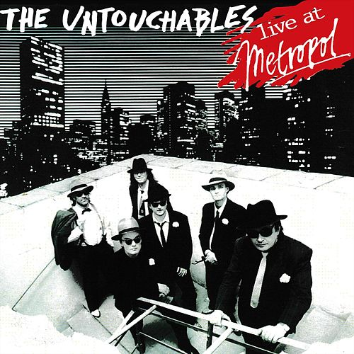The Untouchables live at Metropol von The Untouchables