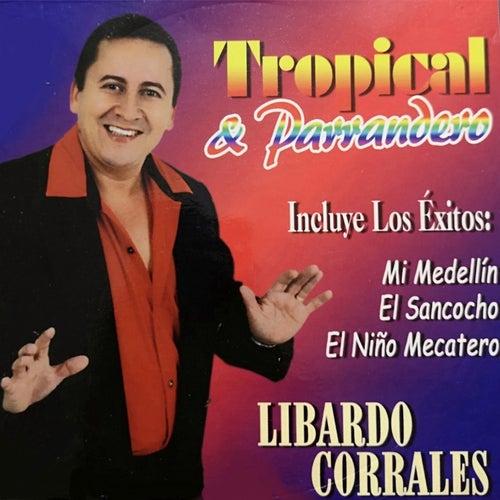 Tropical y Parrandero de Libardo Corrales