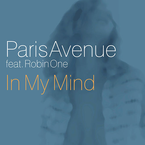 In My Mind von Paris Avenue