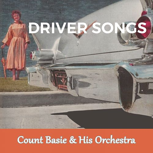 Driver Songs von Count Basie