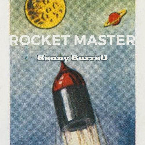 Rocket Master von Kenny Burrell