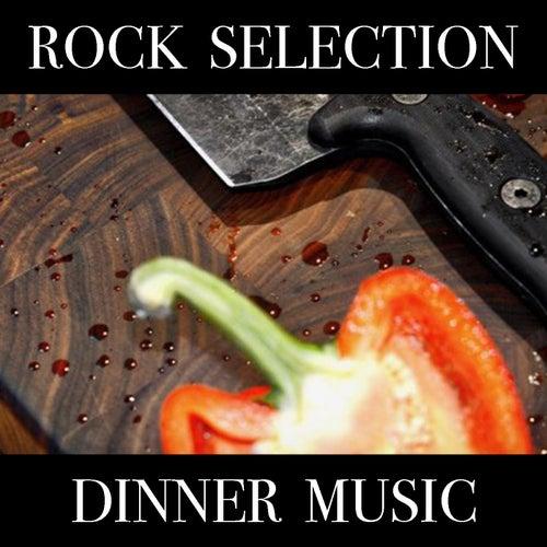 Rock Selection Dinner Music de Various Artists