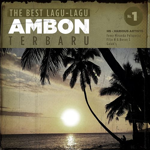 The Best Lagu Ambon Terbaru de Various Artists