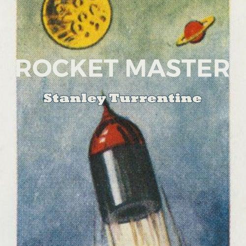 Rocket Master by Stanley Turrentine