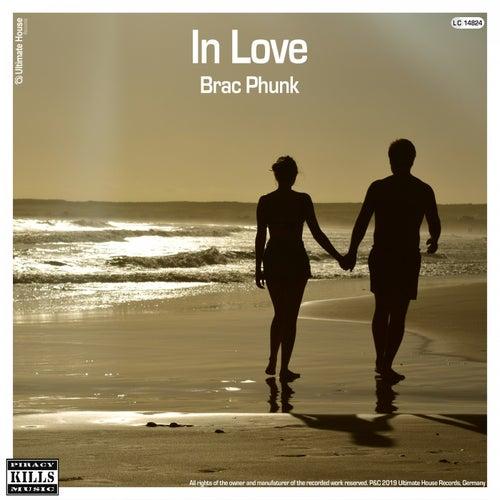In Love von Brac Phunk