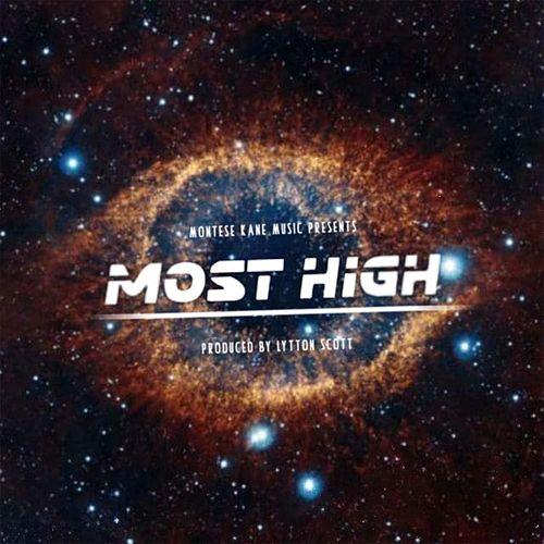 Most High Radio Version by Montese Kane