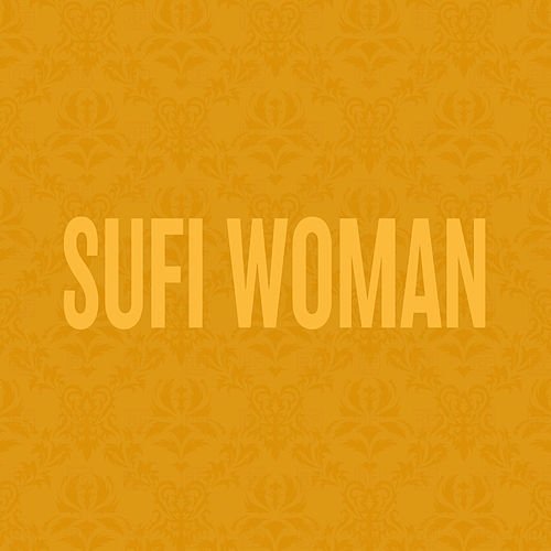 Sufi Woman by Jidenna