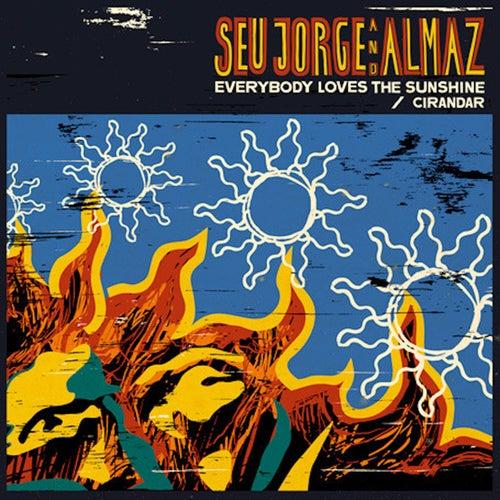 Everybody Loves The Sunshine 12' de Seu Jorge
