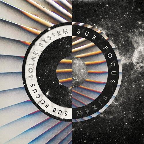 Solar System / Siren by Sub Focus