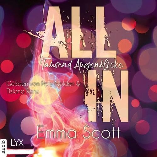 Tausend Augenblicke - All-In-Duett 1 (Ungekürzt) von Emma Scott