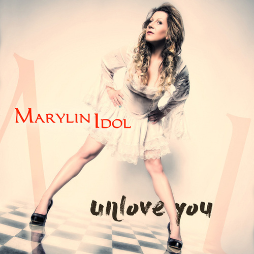 Unlove You de Marylin Idol