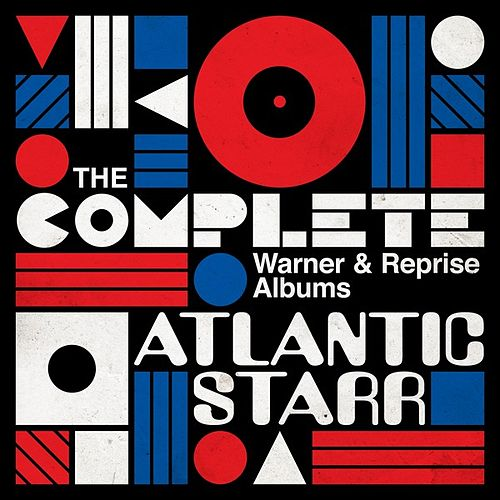 The Complete Warner & Reprise Albums by Atlantic Starr