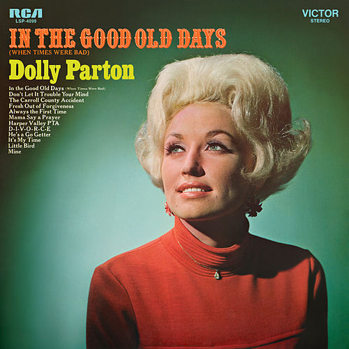 In the Good Old Days (When Times Were Bad) de Dolly Parton