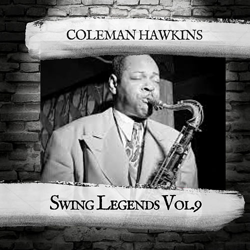 Swing Legends Vol.9 de Coleman Hawkins