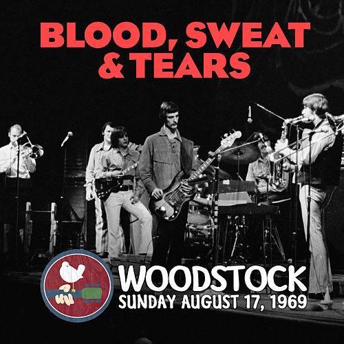 Live at Woodstock de Blood, Sweat & Tears