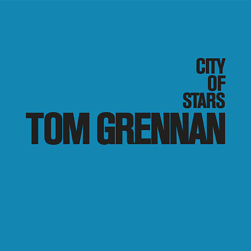 City of Stars by Tom Grennan