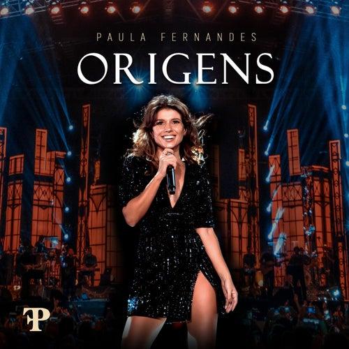 Origens (Ao Vivo Em Sete Lagoas, Brazil / 2019) de Paula Fernandes
