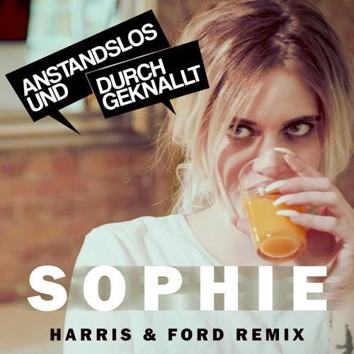 Sophie (Harris & Ford Remix) von Anstandslos & Durchgeknallt
