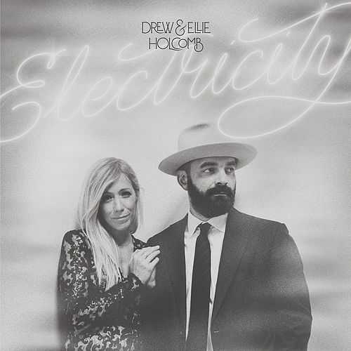 Electricity by Drew Holcomb