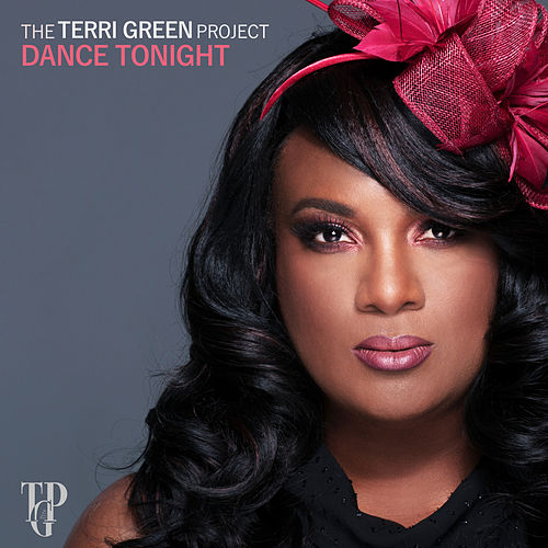 Dance Tonight von The Terri Green Project