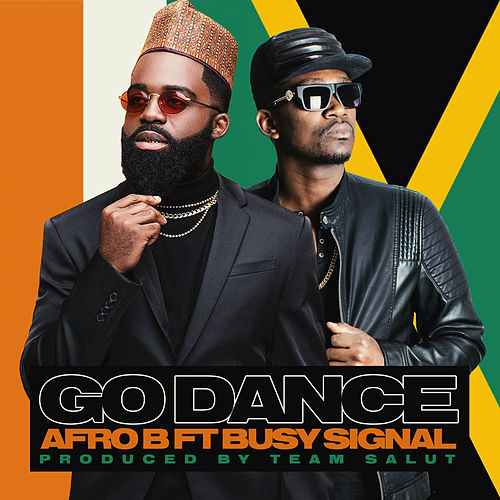 Go Dance (feat. Busy Signal) by Afrob