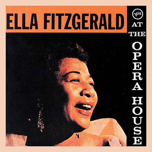 At The Opera House (Live,1957) von Ella Fitzgerald