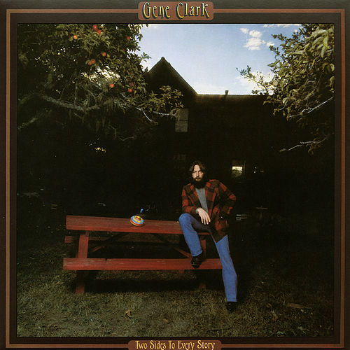 Two Sides To Every Story von Gene Clark