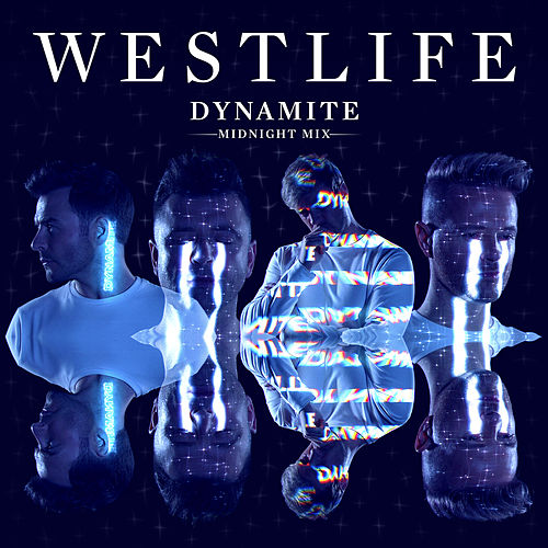 Dynamite (Midnight Mix) de Westlife
