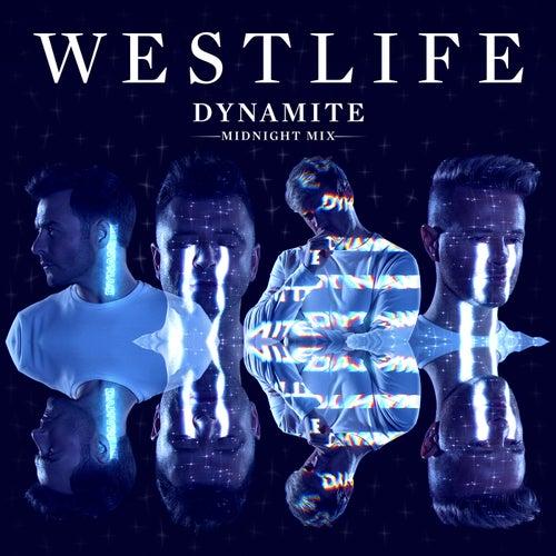 Dynamite (Midnight Mix) by Westlife
