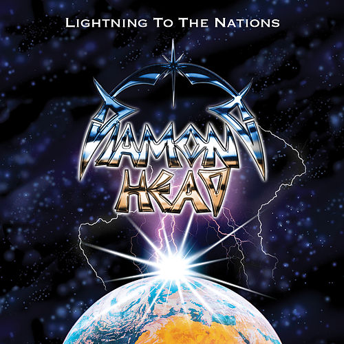 Lightning To The Nations (The White Album) (Remastered 2011) by Diamond Head
