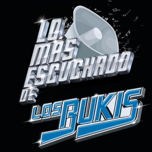 Lo Más Escuchado De by Los Bukis