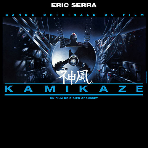 Kamikaze (Original Motion Picture Soundtrack) de Eric Serra