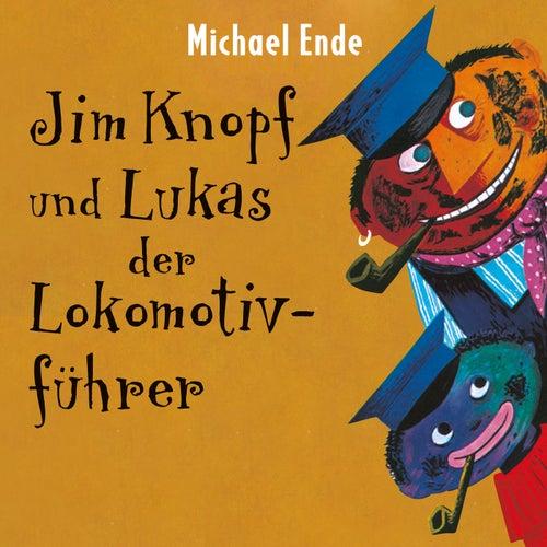 Jim Knopf und Lukas der Lokomotivführer von Michael Ende