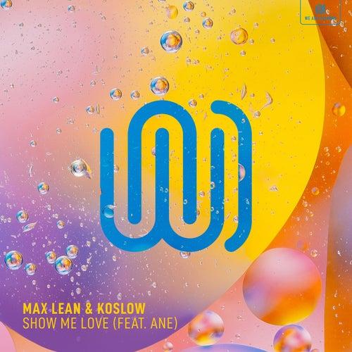 Show Me Love by Max Lean