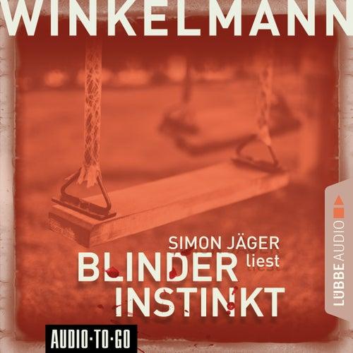 Blinder Instinkt (Gekürzt) von Andreas Winkelmann
