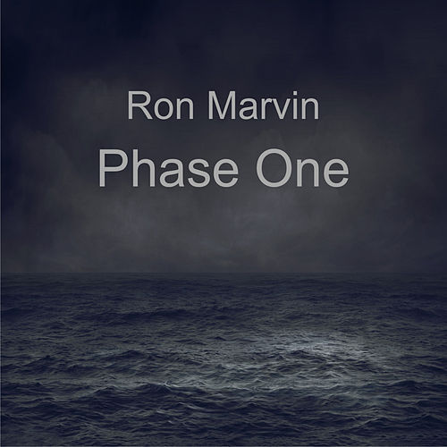 Phase One von Ron Marvin