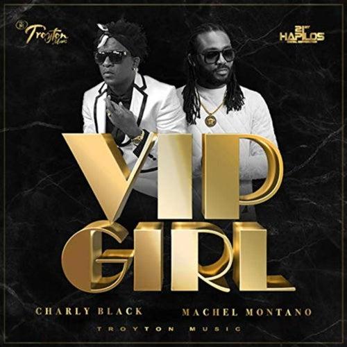 VIP Girl van Charly Black