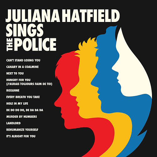 Juliana Hatfield Sings the Police de Juliana Hatfield