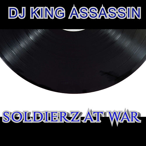 Soldierz At War de Dj King Assassin