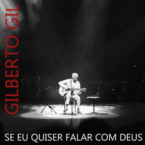 Se Eu Quiser Falar Com Deus von Gilberto Gil