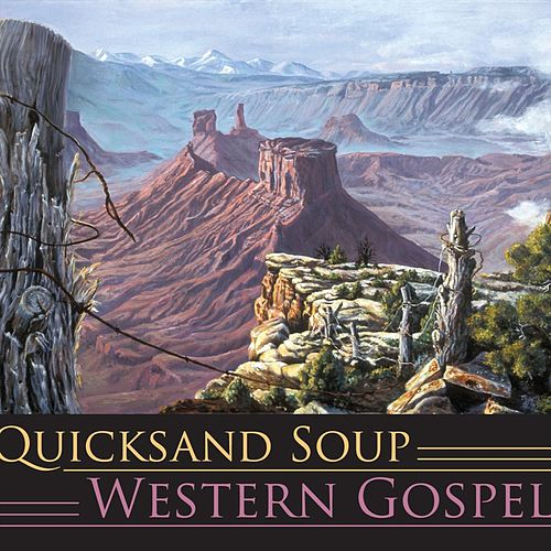 Western Gospel by Quicksand Soup