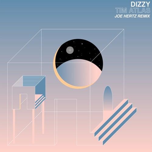 Dizzy (Joe Hertz Remix) von Tim Atlas