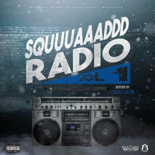 Squuuaaaddd Radio, Vol. 1 by Various Artists
